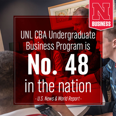UNL CBA Undergraduate Business Program is No. 48 in the nation -- U.S. News and World Report