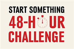 Registration Open for the Start Something 48-Hour Challenge
