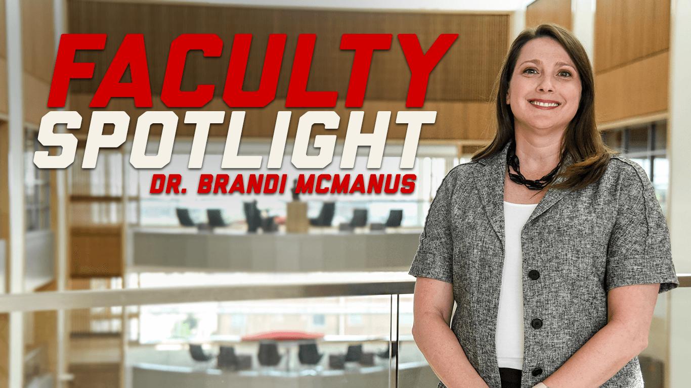 Dr. Brandi McManus - Faculty Spotlight