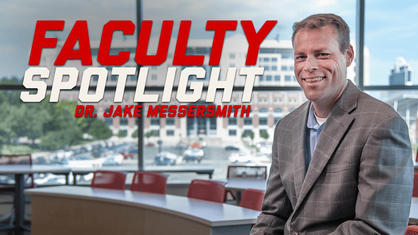 Dr. Jake Messersmith - Faculty Spotlight